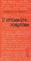 L'ordinaire, symptôme